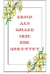 Denn  aus  Gnade  seid  ihr  gerettet {By Grace Are Ye Saved - German}