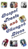 Gospel Tracts and Changed Lives
