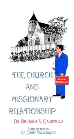 The Church And Missionary Relationship