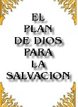 God's Plans for Salvation -- El Plan de Dios Para La Salvacion