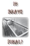 Is Death Final?