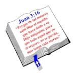 Juan 3:16 {John 3:16}