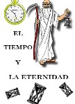 EL TIEMPO Y LA ETERNIDAD {Time and Eternity}